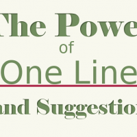 Power of One Line and Suggestion